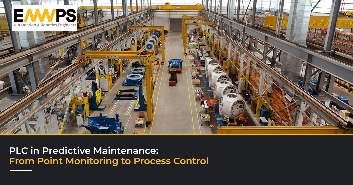PLC in Predictive Maintenance: From Point Monitoring to Process Control